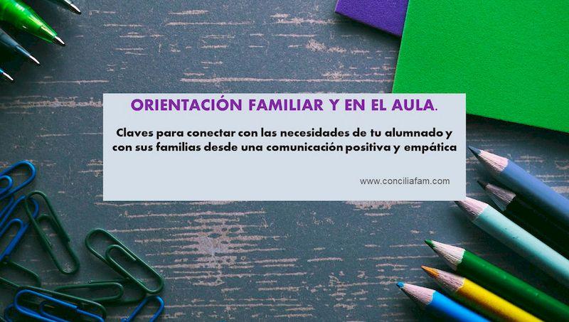 Orientación familiar y en el aula